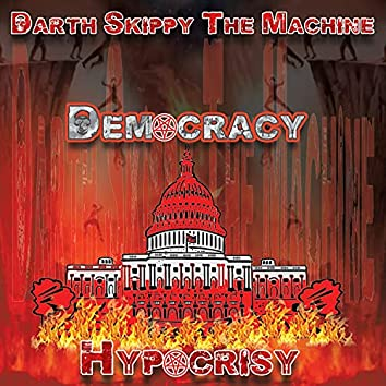 Democracy Hypocrisy (Main Mix)