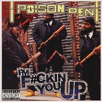 I'm F*ckin' You Up / Inner City Hoodlum