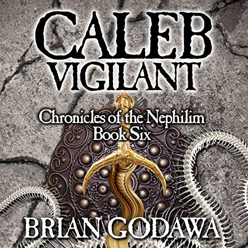Caleb Vigilant audiobook cover art
