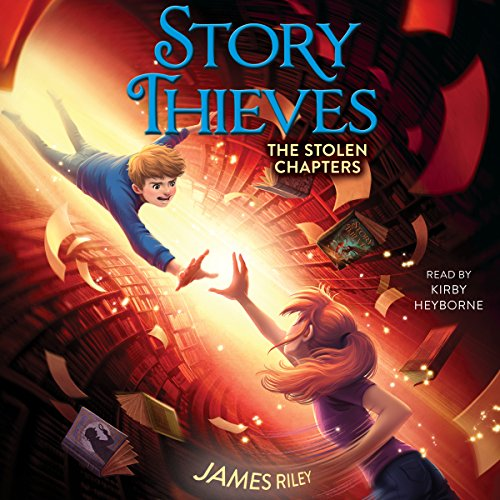 The Stolen Chapters: Story Thieves, Book 2