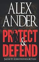 Protect & Defend (Jacob St. Christopher Action & Adventure)