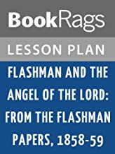 Lesson Plans Flashman & the Angel of the Lord: From the Flashman Papers, 1858-59
