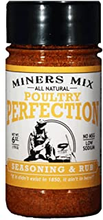 Miners Mix All Natural Poultry Perfection Low Salt Seasoning Dry Rub Blend for Oven Roasted, BBQ, Grilled, Smoked, or Deep Fried, Chicken, or Thanksgiving Turkey With No Msg