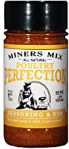 Miners Mix Poultry Perfection, for Oven-Roasted, BBQ, Grilled, Smoked, or Deep Fried, Chicken, or Thanksgiving Turkey. A Low Salt, All Natural, and No Msg Gourmet Seasoning Blend 6 Oz Jar