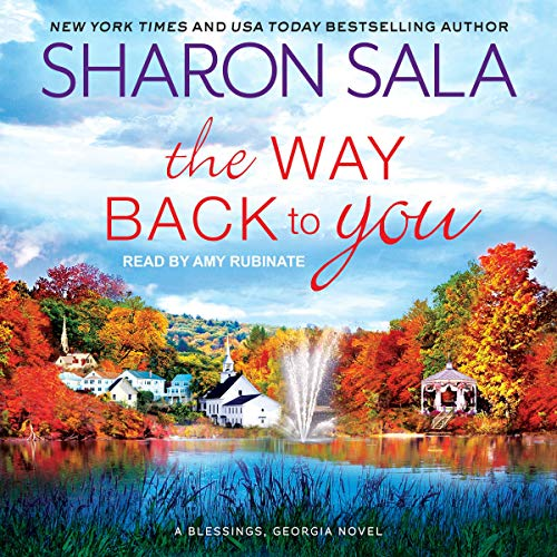 The Way Back to You: Blessings, Georgia, Book 9