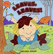 Leaves, Leaves! by Salina Yoon (2008-08-14)