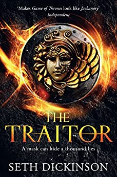 The Traitor: Masquerade Book 1 by [Seth Dickinson]