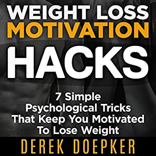 Weight Loss Motivation Hacks audiobook cover art