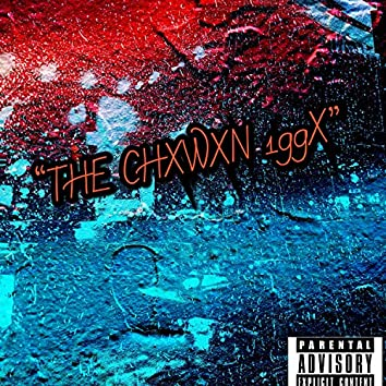 THE CHXWXN 199X
