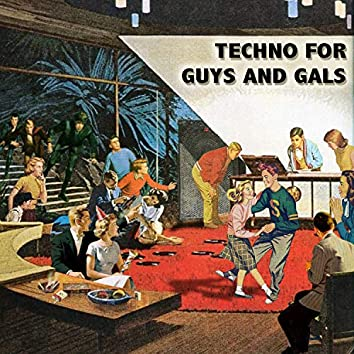 Techno for guys and gals