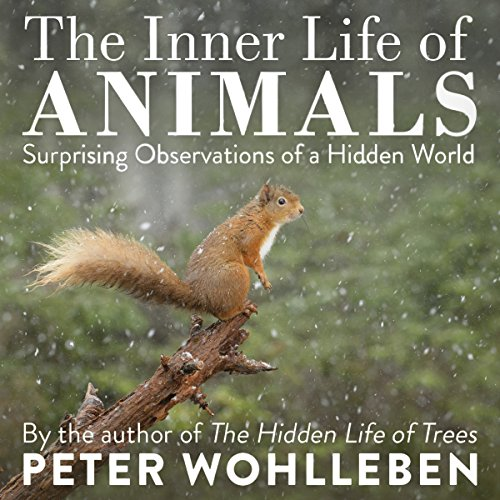 The Inner Life of Animals audiobook cover art