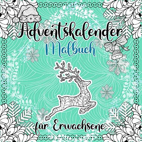 Adventskalender Malbuch für Erwachsene: Winter Weihnachtskalender Mandalas zum Ausmalen | Weihnachten Mandala Ausmalbuch | Weihnachtsgeschenk für Erwachsene und ältere Kinder
