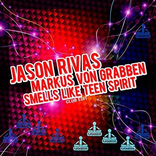 Jason Rivas & Markus Von Grabben