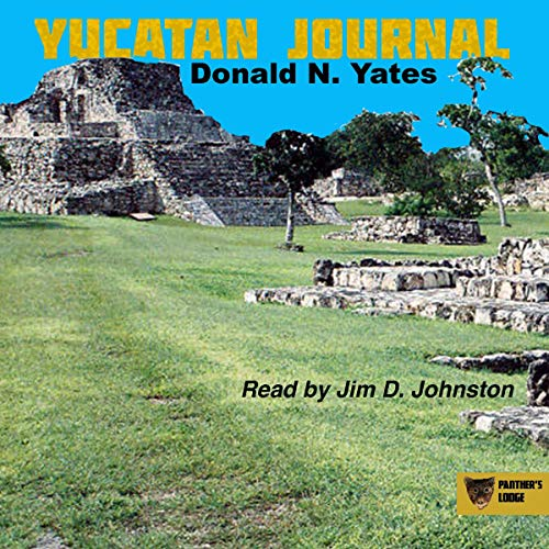 Yucatan Journal: October 6 - November 1, 2007 cover art