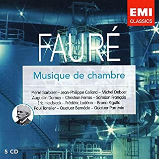 Faure: Musique de Chambre - Ferras, Barbizet, Collard