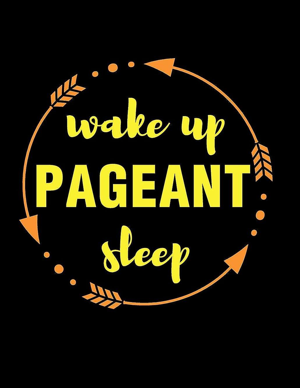 また明日ね代名詞お手入れWake Up Pageant Sleep Gift Notebook for a Beauty Contestant: Wide Ruled Blank Journal