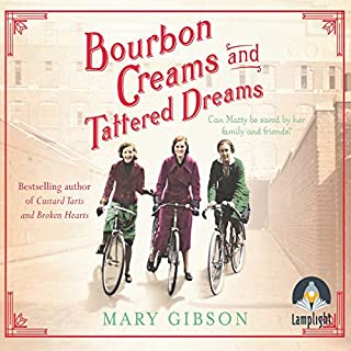 Bourbon Creams and Tattered Dreams                   By:                                                                                                                                 Mary Gibson                               Narrated by:                                                                                                                                 Anne Dover                      Length: 15 hrs and 47 mins     97 ratings     Overall 4.4