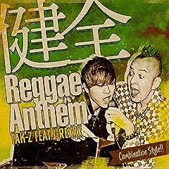 TAK-Z「健全Reggae Anthem feat.J-REXXX」のCDジャケット