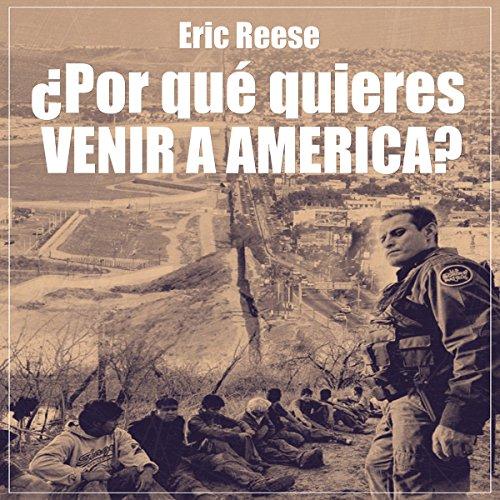 ¿Por qué quieres venir a America? [Why do you want to come to America?] cover art