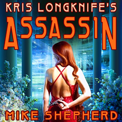 Kris Longknife's Assassin audiobook cover art
