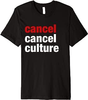 Cancel Cancel Culture Premium T-Shirt
