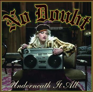 Underneath It All (International Version)