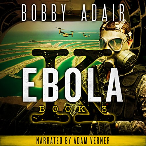 Ebola K: A Terrorism Thriller, Book 3 cover art