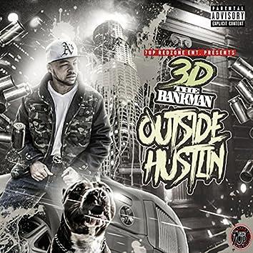 Outside Hustlin'