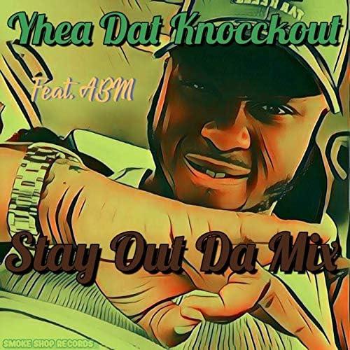 Yhea Dat Knocckout feat. ABM