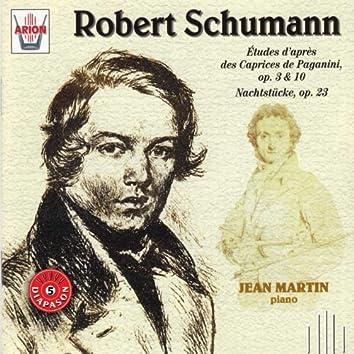 Schumann : Etudes d'après les caprices de Paganini, Op.3 & 10 - Nachstucke, Op. 23