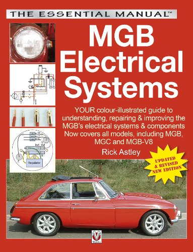 MGB Electrical Systems - Updated & Revised New Edition