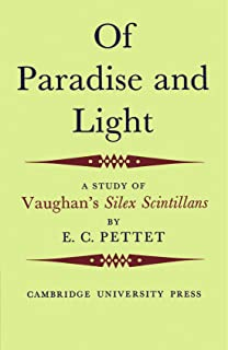 Of Paradise and Light: A Study of Vaughan's Silex Scintillans