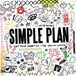 Get Your Heart On - The Second Coming by Simple Plan