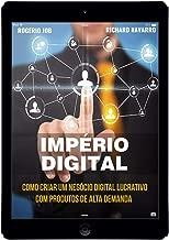 Império Digital: Como Criar Um Negócio Digital Lucrativo Com Produtos De Alta Demanda