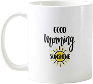 11OZ PREMIUM PORTABLE COFFEE MUGS FUNNY - GOOD MORNING SUNSHINE- GIFT IDEAL FOR MEN, WOMEN, MOM, DAD, TEACHER, BROTHER OR SISTER #12025