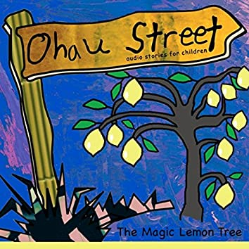 Ohau Street: The Magic Lemon Tree