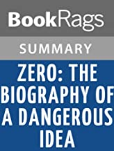 Summary & Study Guide Zero: The Biography of a Dangerous Idea by Charles Seife