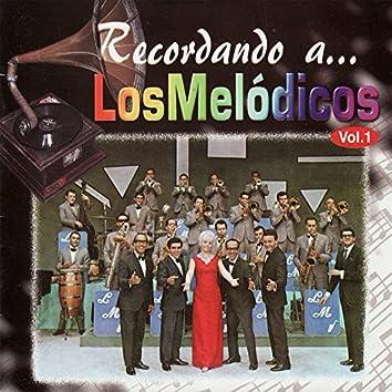 Recordando a Los Melódicos, Vol. 1