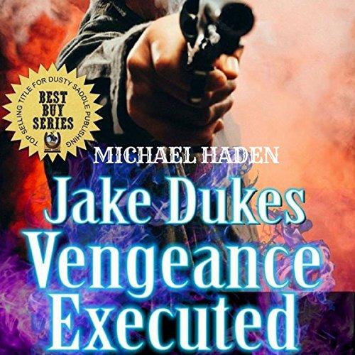 Jake Dukes Vengeance Executed audiobook cover art