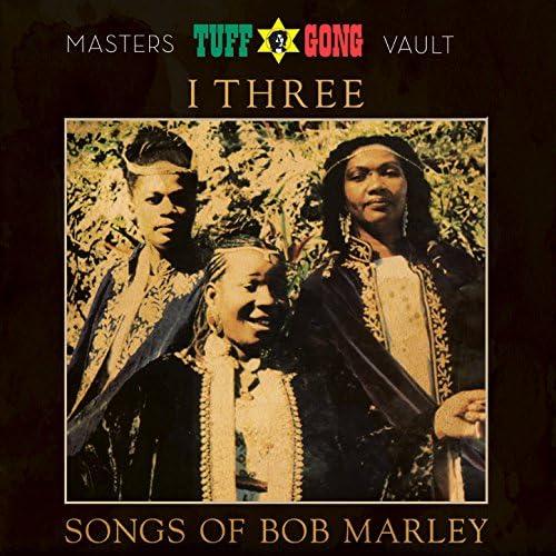 I-Three feat. Rita Marley, Marcia Griffiths & Judy Mowatt