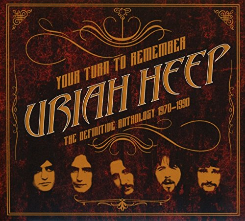 Uriah Heep: Your Turn to Remember:the Definitive Anthology (Audio CD (Compilation))