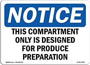 OSHA Notice Sign - This Compartment Only is Designed for Produce | Vinyl Label Decal | Protect Your Business, Construction Site |  Made in The USA