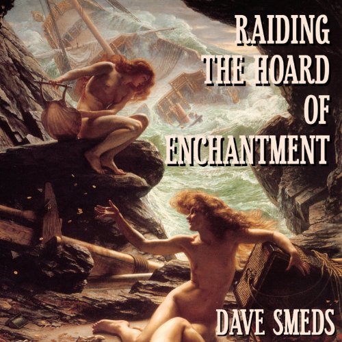 Raiding the Hoard of Enchantment audiobook cover art
