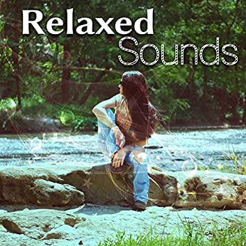 Relaxed Sounds – New Age Music, Nature Sounds, Sounds of Water, Healing Waves