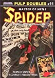 THE SPIDER - Master of Men - Pulp Doubles #11: The Death and the Spider - and - Scourge of the Yellow Fang