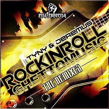 Rockinrollghettomusic (Remixes)