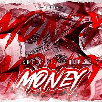 Money (feat. Troop)