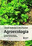 Agroecologia: Caminho de preservação do agricultor e do meio ambiente
