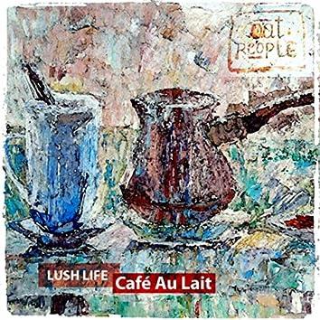 Lush Life (Café Au Lait)