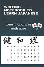 WRITING NOTEBOOK TO LEARN JAPANESE LANGUAGE: Notebook to learn japanese | Japanese vocabulary notebook | Japanese learning...
